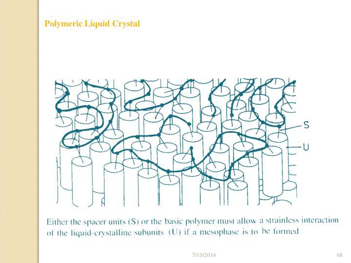 Polymeric Liquid Crystal