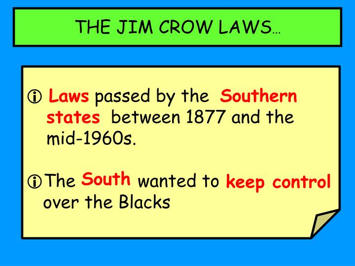 THE JIM CROW LAWS