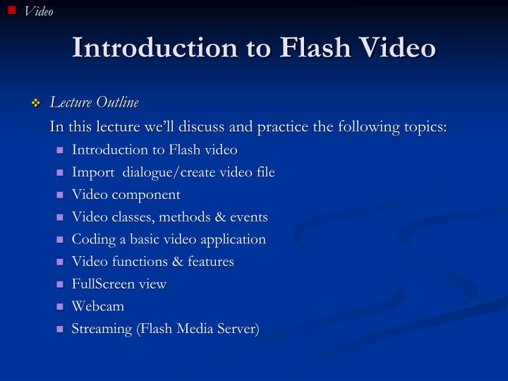 Introduction to flash video