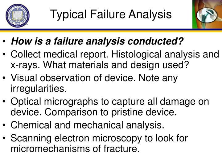 Typical Failure Analysis