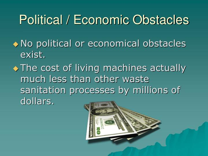 Political / Economic Obstacles