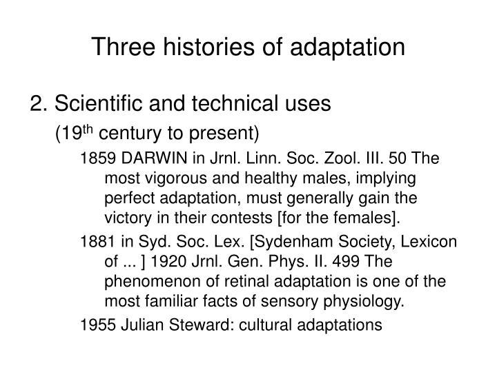 Three histories of adaptation
