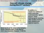 how will climate change during the 21 st century