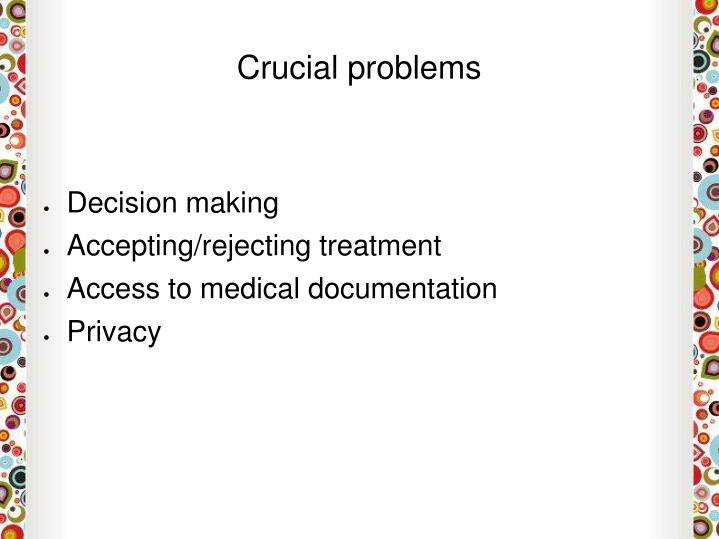 Crucial problems