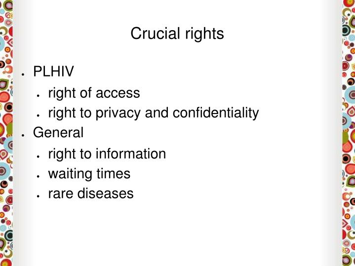 Crucial rights