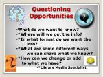 questioning opportunities