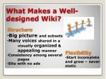 what makes a well designed wiki
