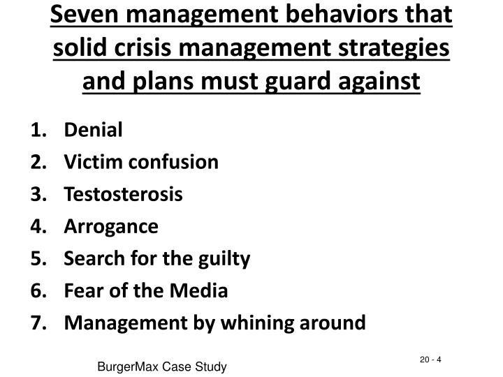 Seven management behaviors that solid crisis management strategies and plans must guard against