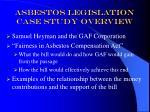 asbestos legislation case study overview