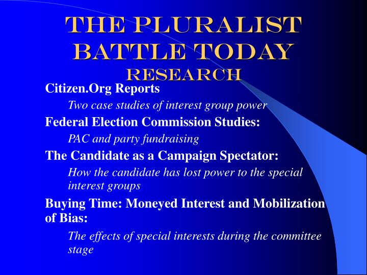 The Pluralist Battle Today