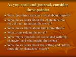 as you read and journal consider these points