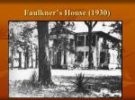 faulkner s house 1930