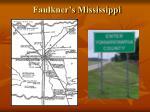 faulkner s mississippi