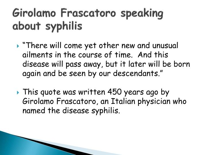 Girolamo Frascatoro speaking about syphilis