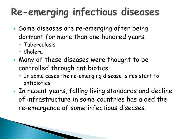 Re-emerging infectious diseases