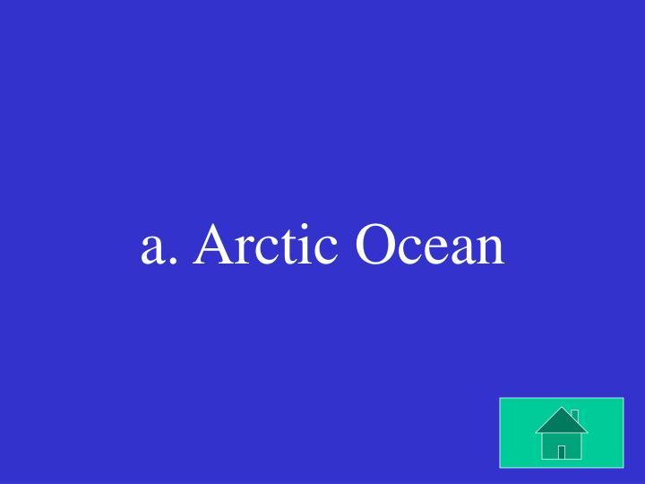 a. Arctic Ocean
