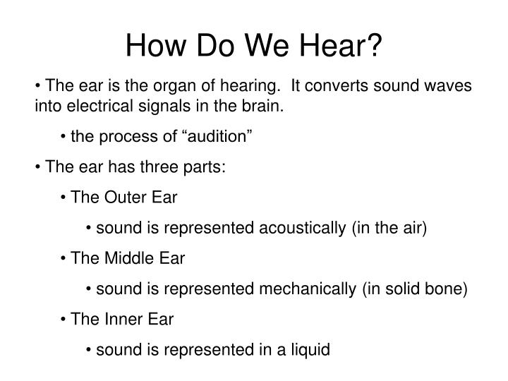 How do we hear