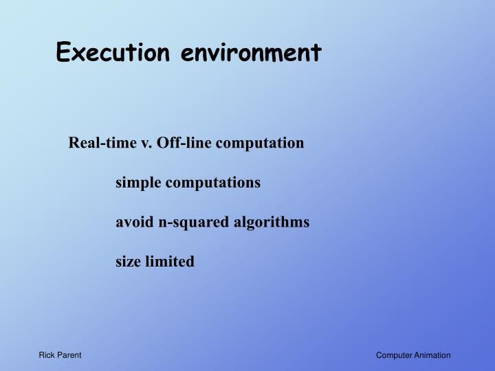 Execution environment