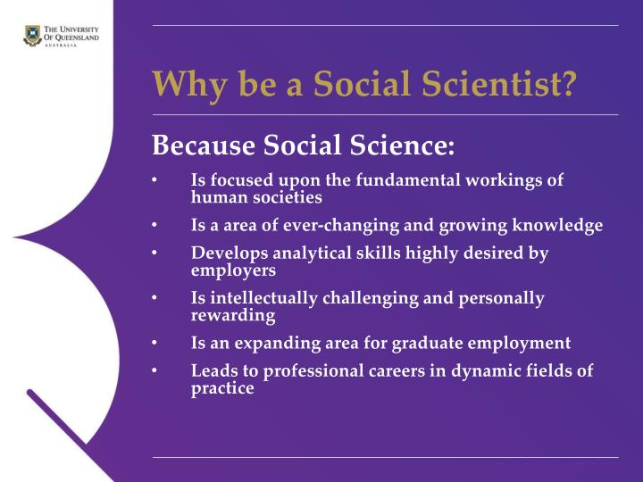 Why be a social scientist