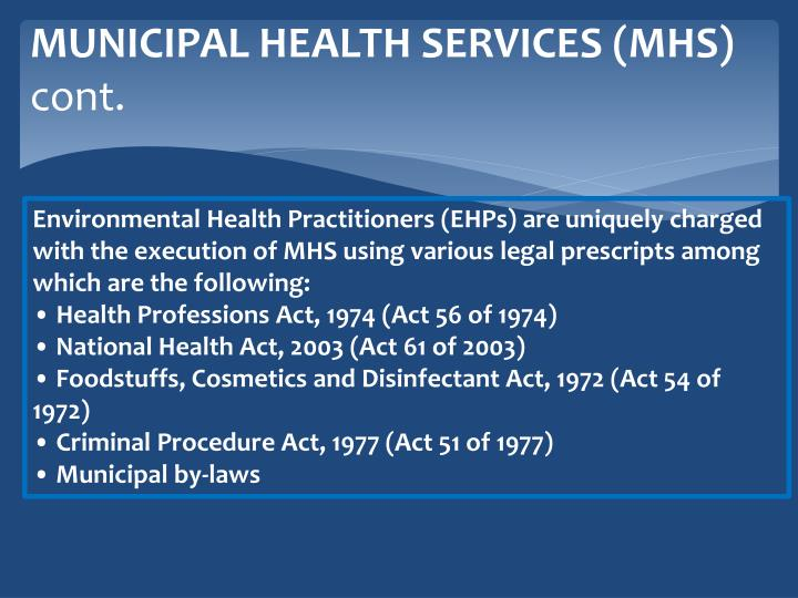 MUNICIPAL HEALTH SERVICES (MHS)