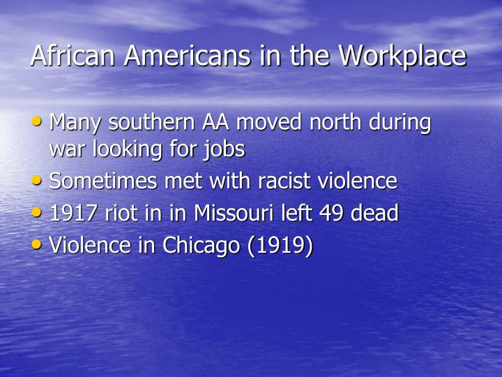 African Americans in the Workplace