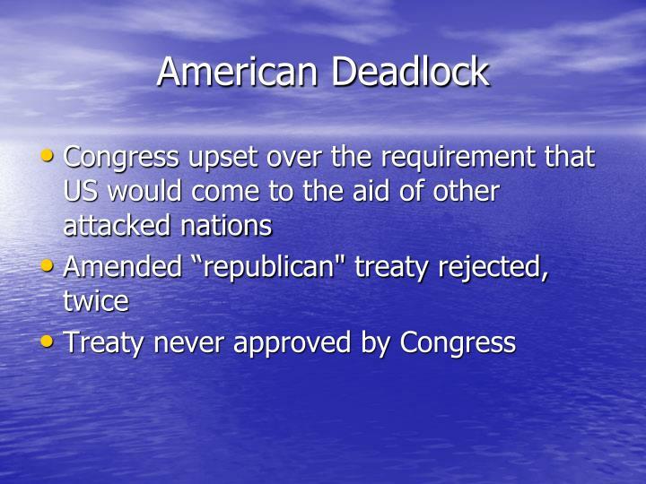 American Deadlock