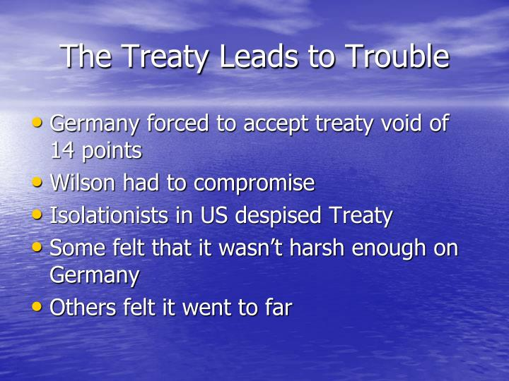 The Treaty Leads to Trouble