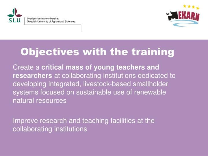 Objectives with the training