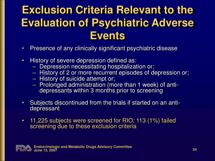 Exclusion Criteria Relevant to the Evaluation of Psychiatric Adverse Events