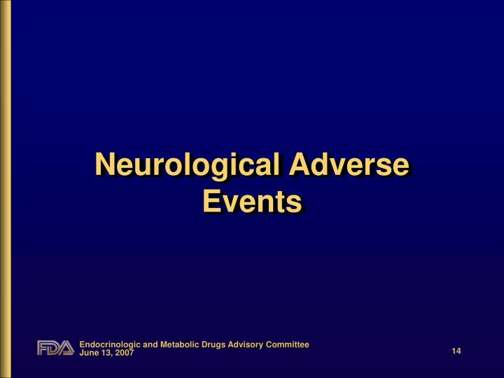 Neurological Adverse Events