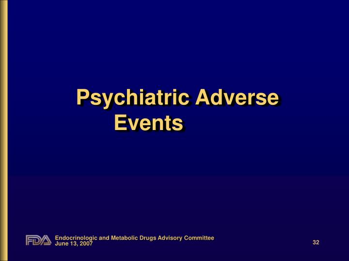 Psychiatric Adverse Events