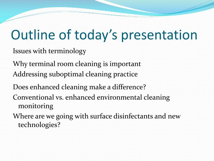Outline of todays presentation