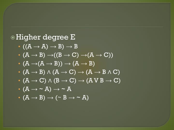 Higher degree E