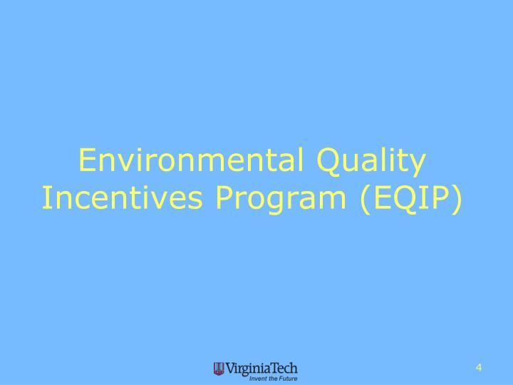 Environmental Quality Incentives Program (EQIP)