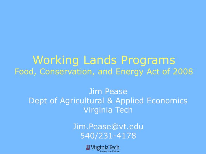 Working lands programs food conservation and energy act of 2008