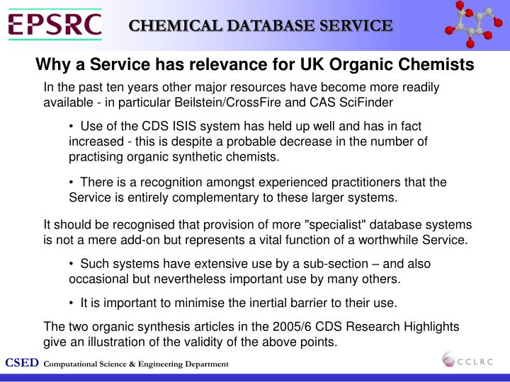 Why a Service has relevance for UK Organic Chemists