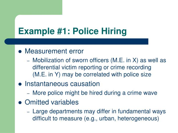 Example #1: Police Hiring