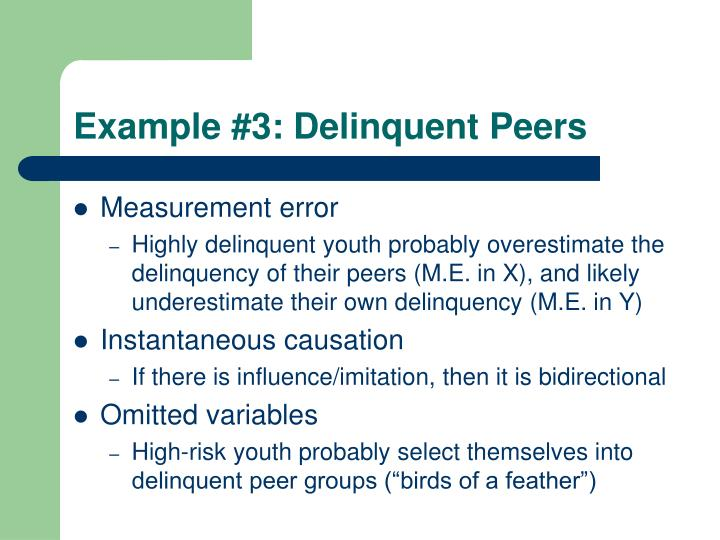 Example #3: Delinquent Peers