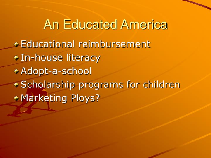 An Educated America
