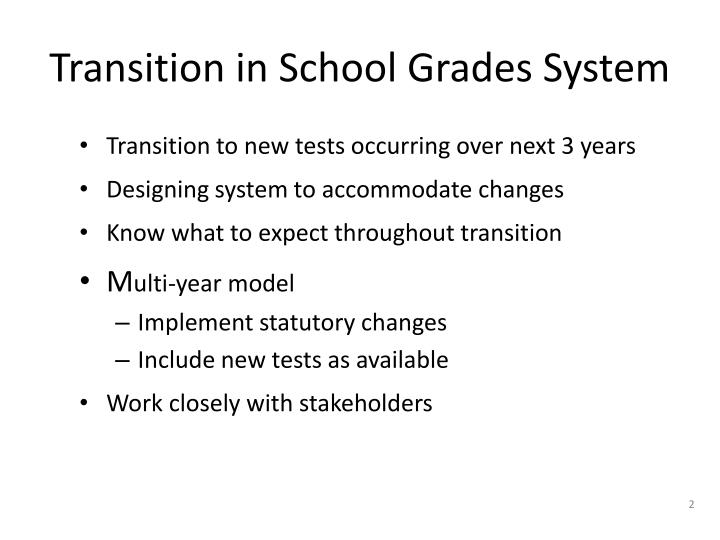 Transition in school grades system