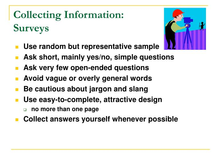 Collecting Information: