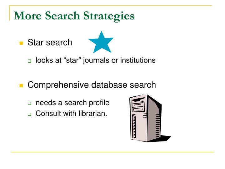 More Search Strategies