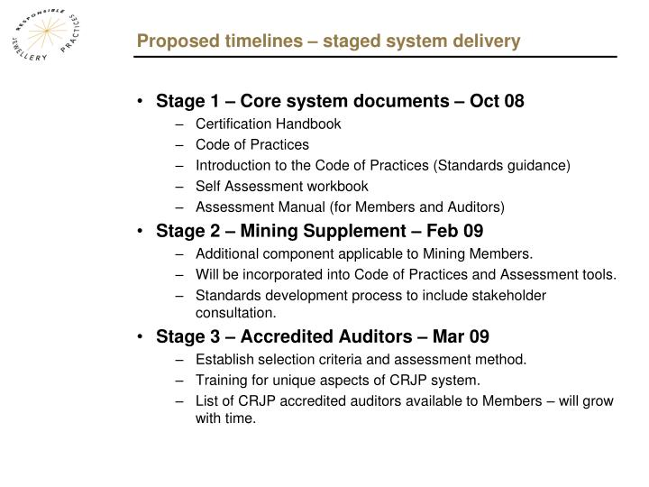 Proposed timelines – staged system delivery