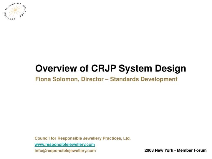 Overview of CRJP System Design