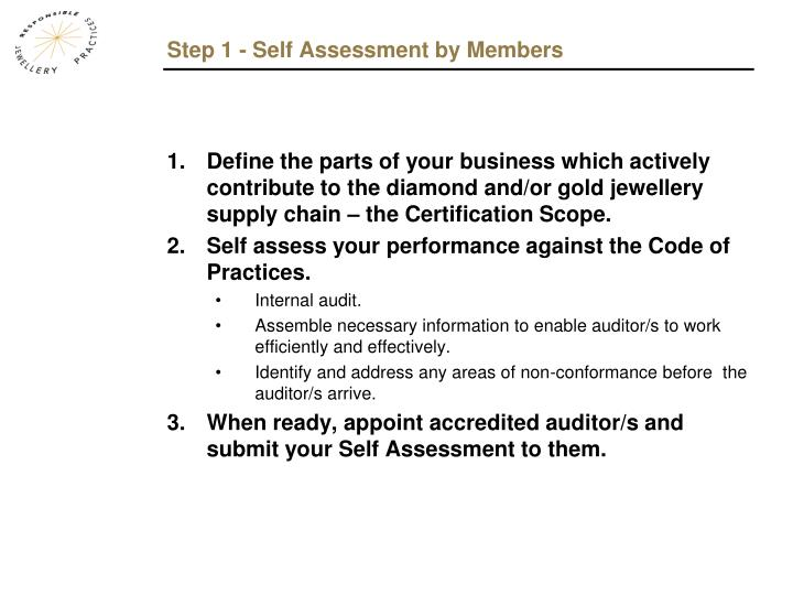 Step 1 - Self Assessment by Members