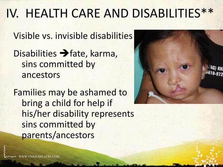IV.  HEALTH CARE AND DISABILITIES**