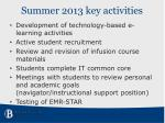 summer 2013 key activities