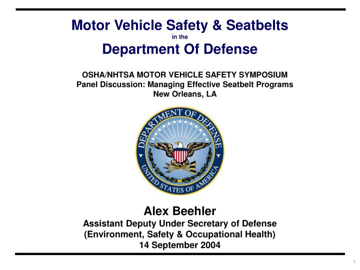 Ppt alex beehler assistant deputy under secretary of for Office of motor vehicles new orleans la