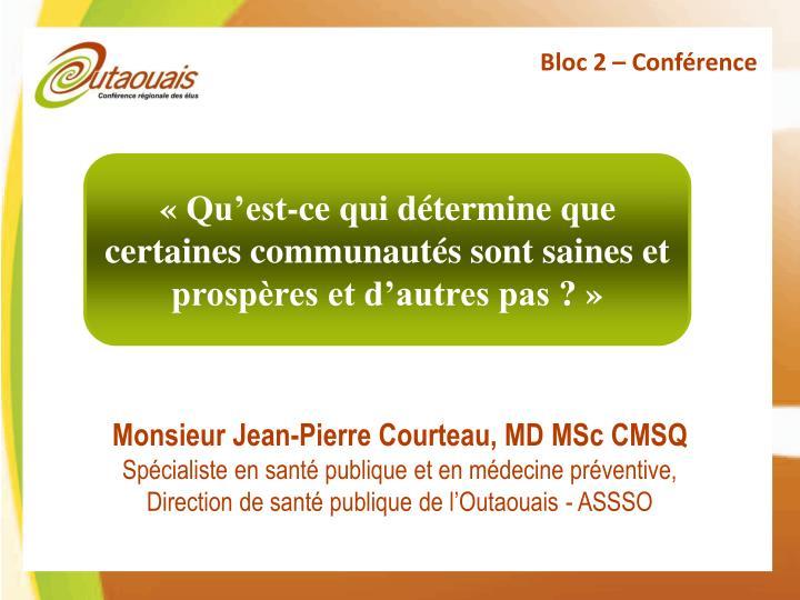 Bloc 2 – Conférence