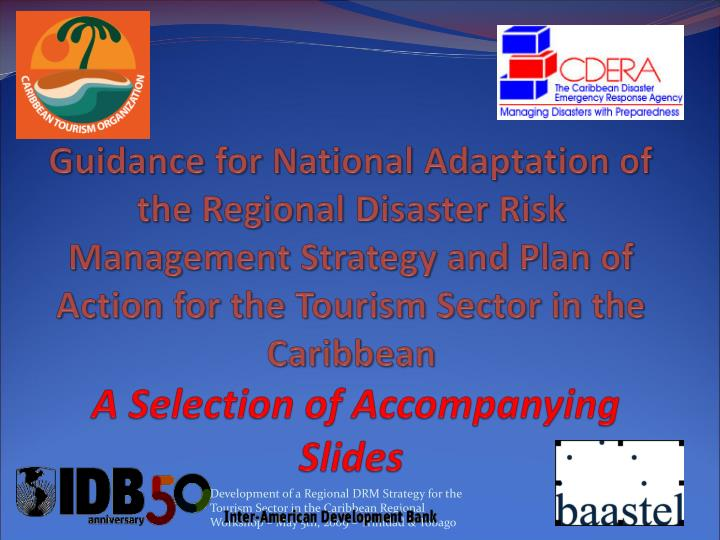 Guidance for National Adaptation of the Regional Disaster Risk Management Strategy and Plan of Actio...